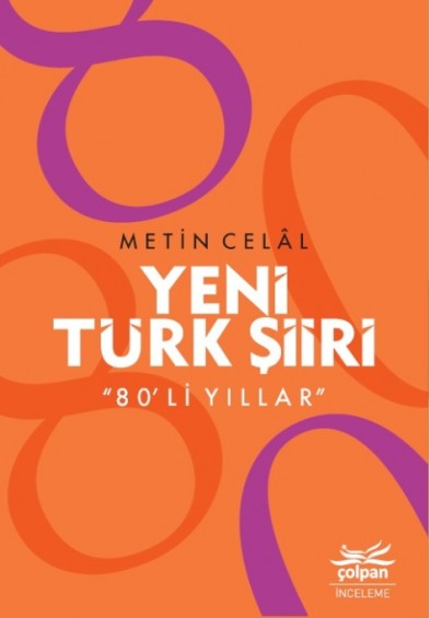 """Yeni Türk Şiiri """"80'li Yıllar"""""""