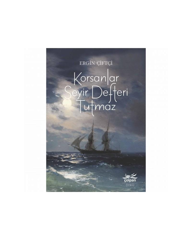 Korsanlar Seyir Defteri Tutmaz