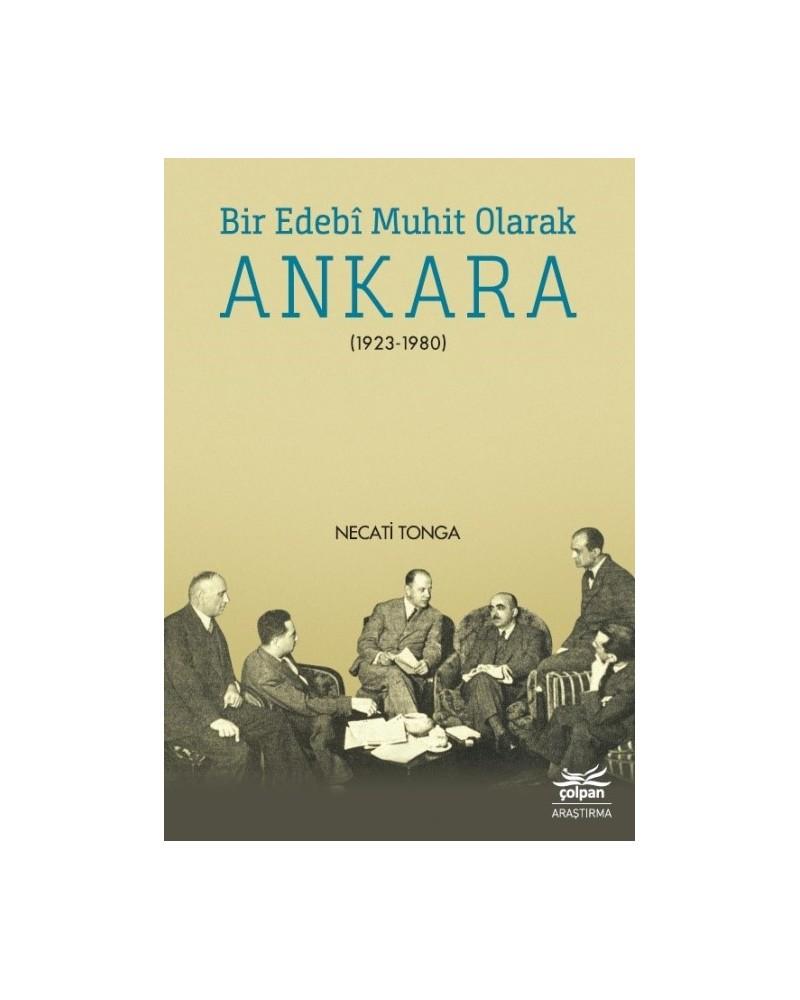 Bir Edebî Muhit Olarak Ankara (1923-1980)