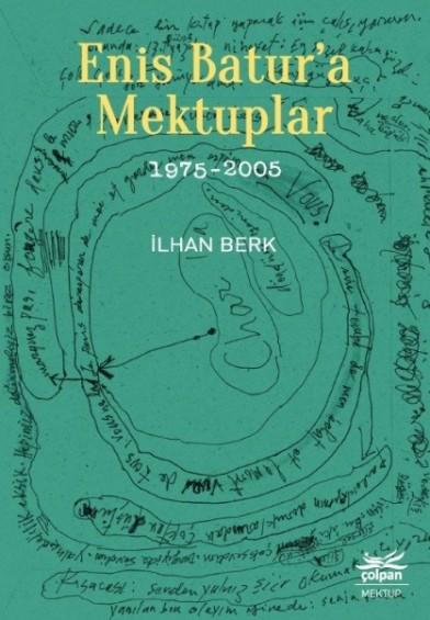 Enis Batur'a Mektuplar 1975-2005